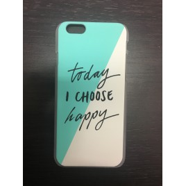 "Apple Iphone 6 / 6s plastik tagakorpus ""Today I choose happy"""